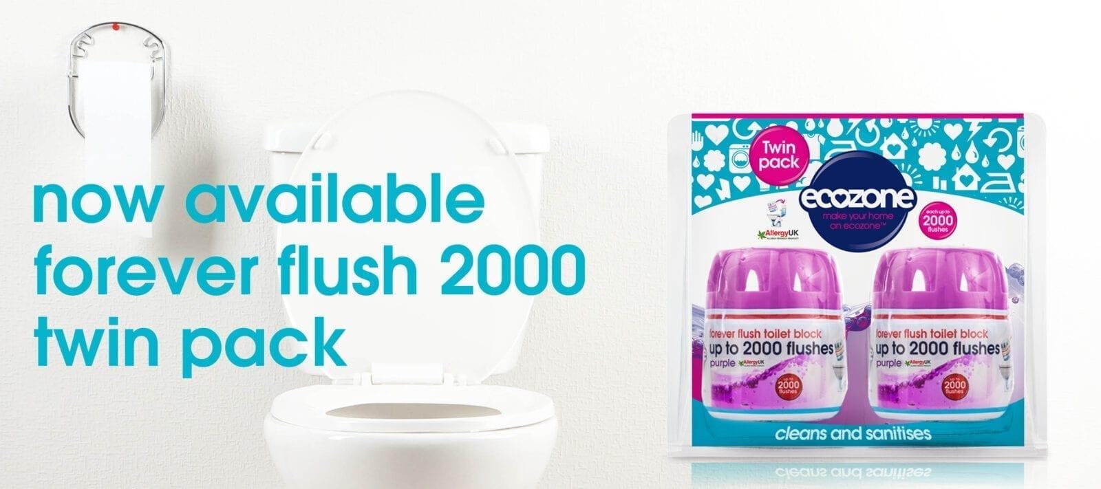 Forever flush